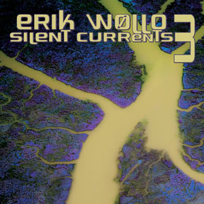 Erik Wollo: Silent Currents 3 | Shop Projekt: Darkwave