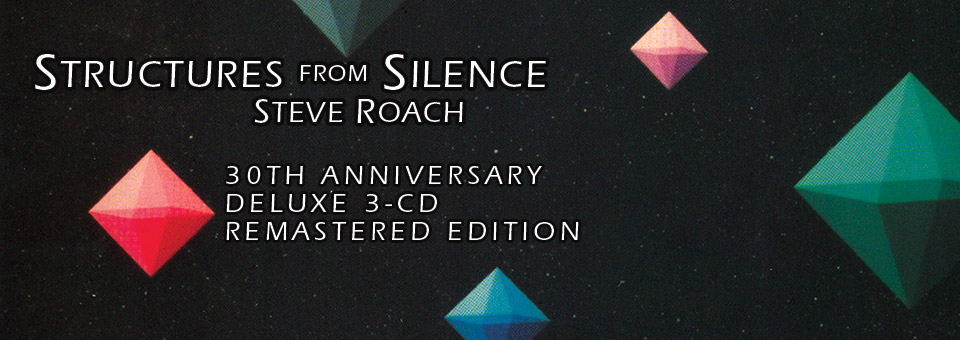 Steve Roach: Structures From Silence