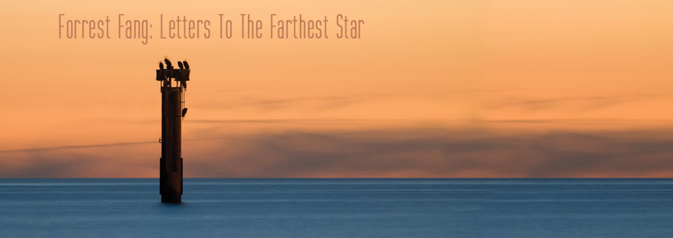 Letters To The Farthest Star